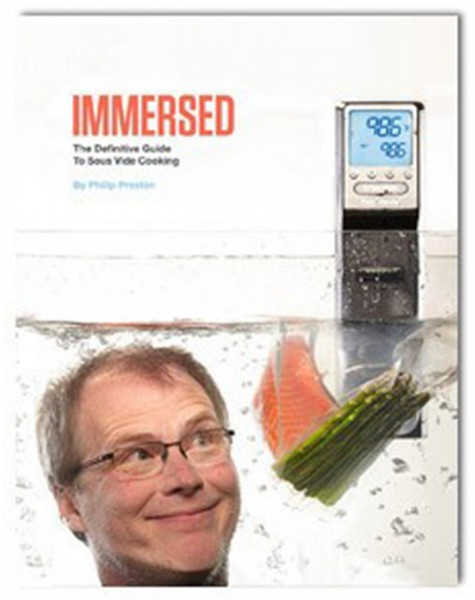 "Buch ""Immersed:The Definitive Guide to SV Cooking"" P.Preston"